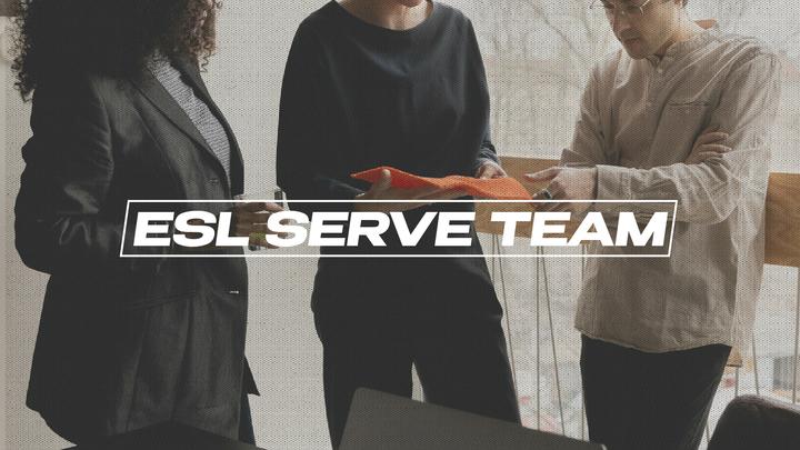 ESL (English as a Second Language) Serve Team